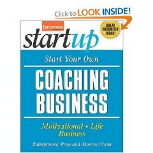 Product picture How To Start Your Own Coaching/Consulting Business